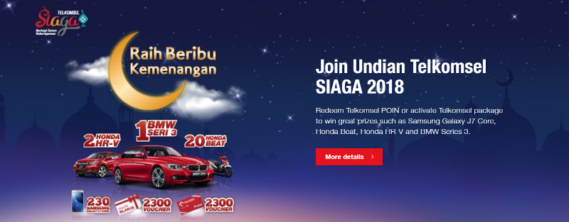 Redeem Telkomsel POIN or activate Telkomsel package to win great prizes such as Samsung Galaxy J7 Core, Honda Beat, Honda HR-V and BMW Series 3.